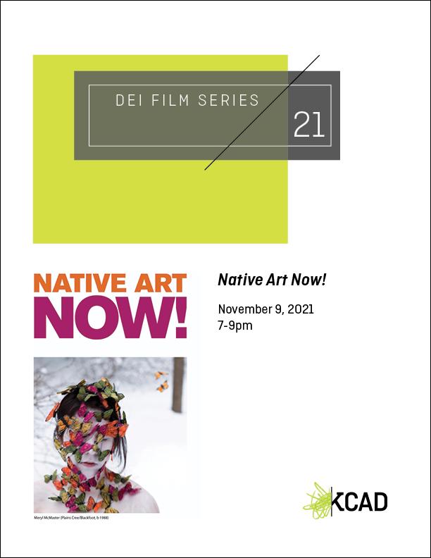 Social Justice Film Series Presents: Native Art Now!