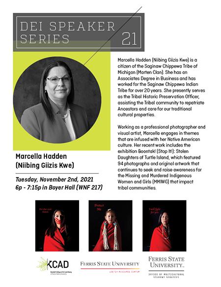Diversity, Equity, and Inclusion Speaker Series: Marcella Hadden (Niibing Giizis Kwe)