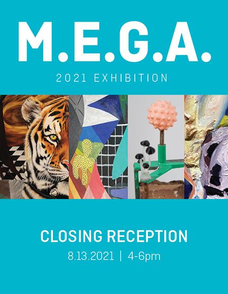 MEGA Exhibition Closing Reception