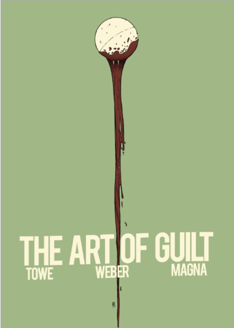 "cover of ""The Art of Guilt"" by Jim Towe"