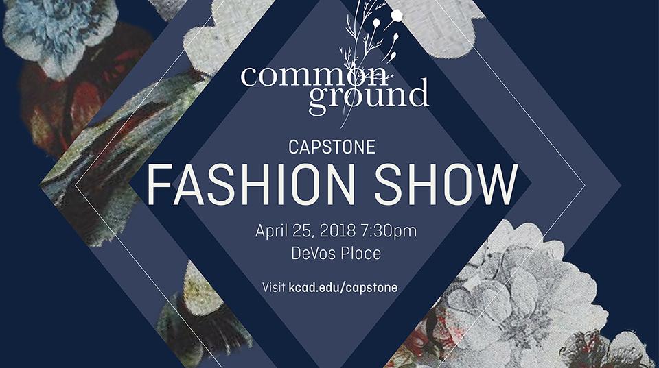 Fashion Studies Presents Common Ground Capstone Show April 25