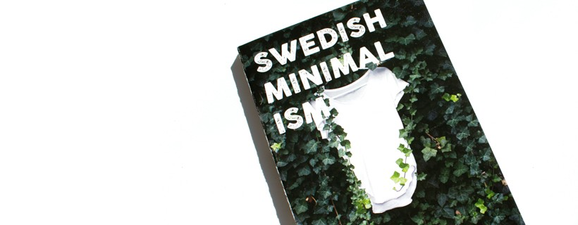book cover of leaves with white shirt titled swedish minimalism