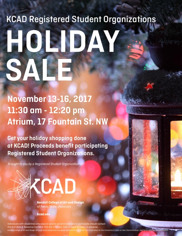 Holiday Sale in the Atrium on November 13-16, 2017 from 11:30 - 12:20. Proceeds benefit Registered Student Organizations.