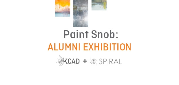 Paint Snob KCAD Painting Alumni Exhibition April 11 - April 23 at Spiral Gallery