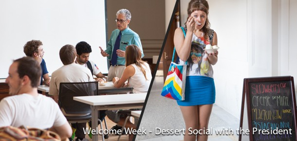 Welcome Week Activity - Dessert Social with the President