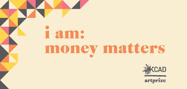 I AM: Money Matters KCAD/ArtPrize 2014
