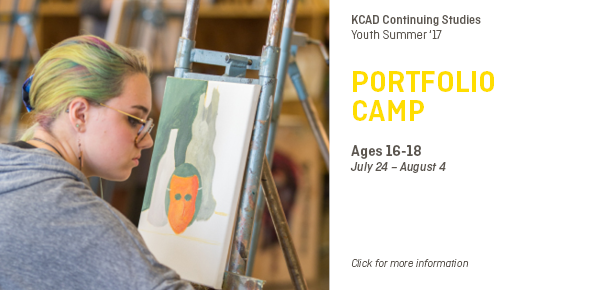 KCAD Continuing Studies  PORTFOLIO CAMP  Ages 16-18 July 24 – August 4  Click for more information
