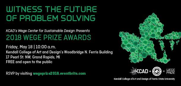 Witness The Future Of Problem Solving KCADu0027s Wege Center For Sustainable  Design Presents 2018 Wege Prize