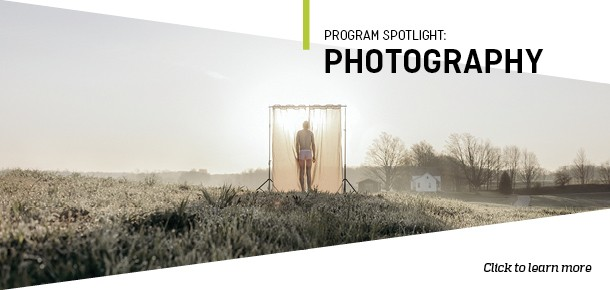 Program Spotlight: Photography Click to learn more.