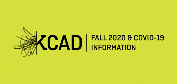 Kay Cad fall 2020 and covid 19 information