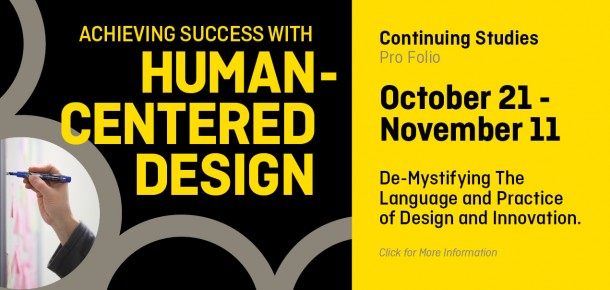 Achieving Success with Human Centered Design, October 21 - November 11